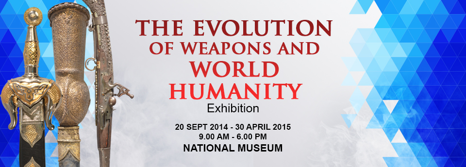 Pameran Evolusi Senjata Dan Kemanusiaan Sedunia