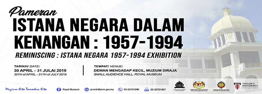 Reminiscing: Istana Negara 1957-1994 Exhibition