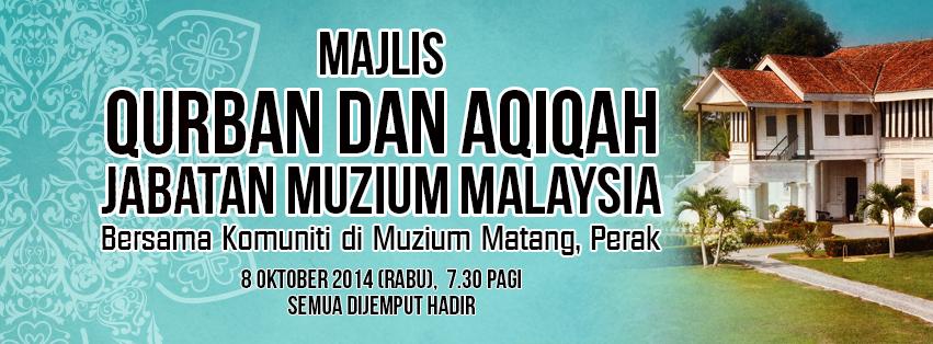 Majlis Qurban Dan Aqiqah Jabatan Muzium Malaysia Bersama Komuniti Di Muzium Matang, Perak