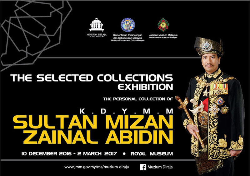 The Selected Collections Exhibiton KDYMM Sultan Mizan Zainal Abidin