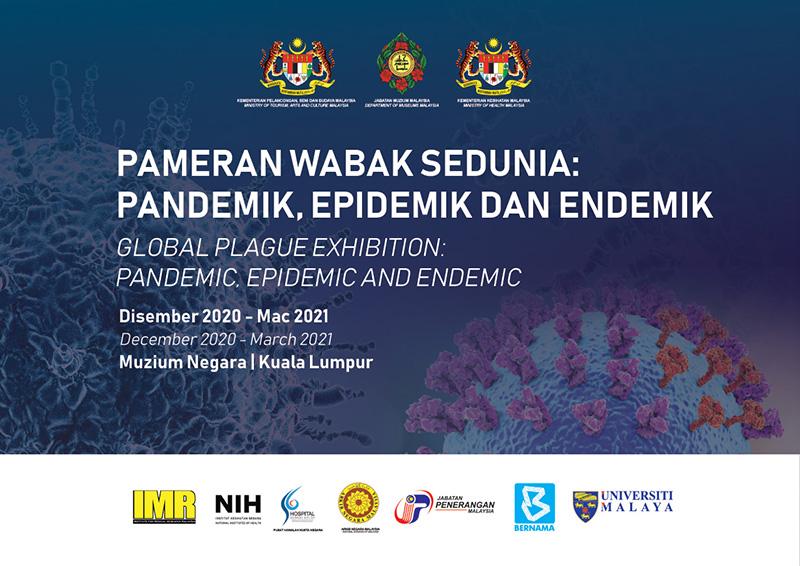 Pameran Wabak Sedunia:Pandemik, Epidemik dan Endemik
