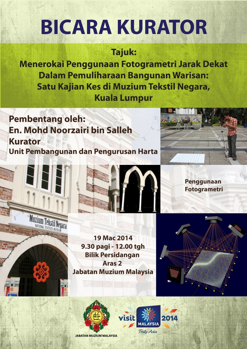 Curator Talk - Exploring the Use of Short Range Photogrammetry In Conservation of Heritage Buildings: A Case Study in National Textile Museum, Kuala Lumpur