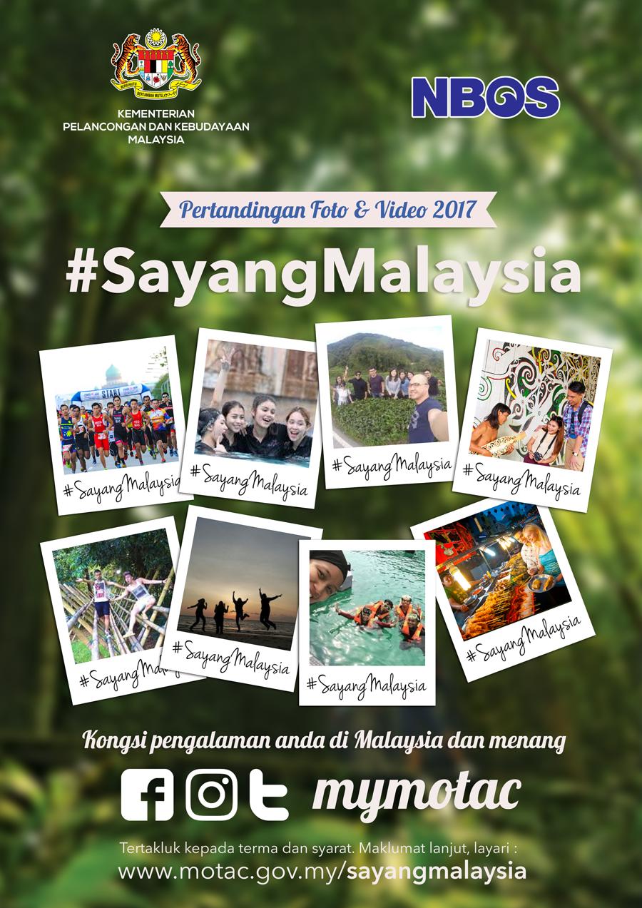 Pertandingan Foto & Video 2017 #SayangMalaysia