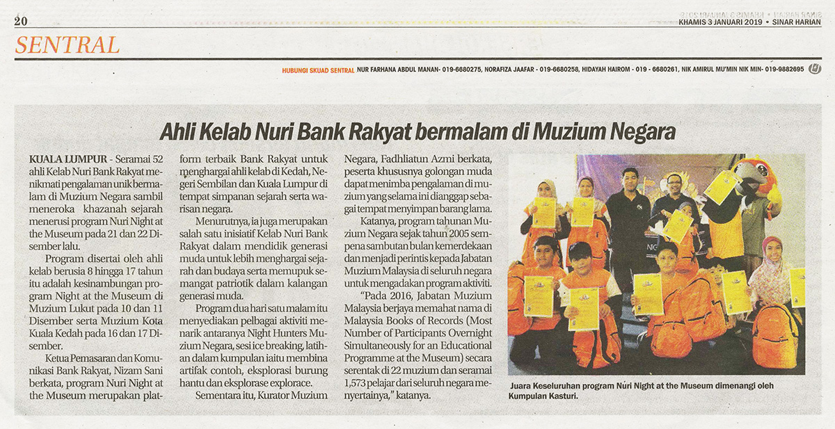 Ahli kelab Nuri Bank Rakyat bermalam di Muzium Negara