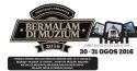 Program Perdana Bermalam di Muzium 2016