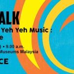 Museum Talk:The Glory of Pop Yeh Yeh Music:Memories & Hope