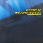 MYSTERIES MALAYSIAN SHIPWRECKS.jpg