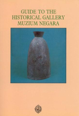 GUIDE TO THE HISTORICAL GALLERY MUZIUM NEGARA.jpg