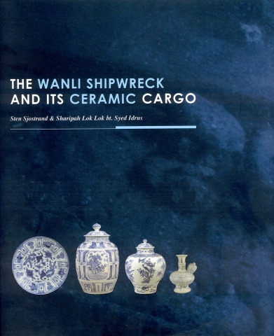 The Wanli Shipwreck And It's Ceramic Cargo