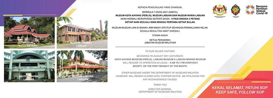 Bermula 7 Ogos 2021, Muzium Kota Kayang di Perlis dan Muzium-Muzium di Bawah JMM di Labuan Akan Kembali Beroperasi Seperti Biasa