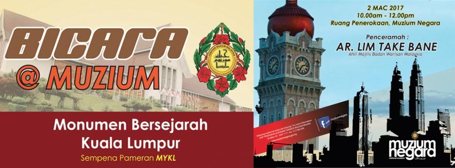 Bicara @Muzium: Monumen Bersejarah Kuala Lumpur