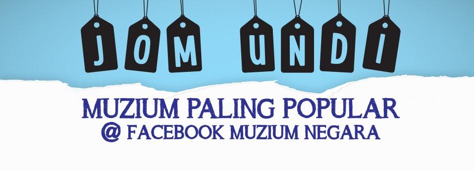 Jom Undi Muzium Paling Popular