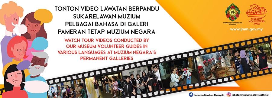 Tonton Video Lawatan Berpandu Sukarelawan Muzium