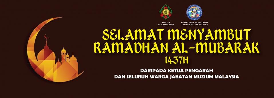 Selamat Menyambut Ramadhan AlMubarak 1437H