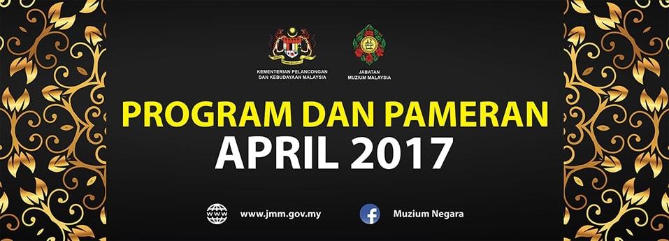 Jadual Program dan Pameran April 2017