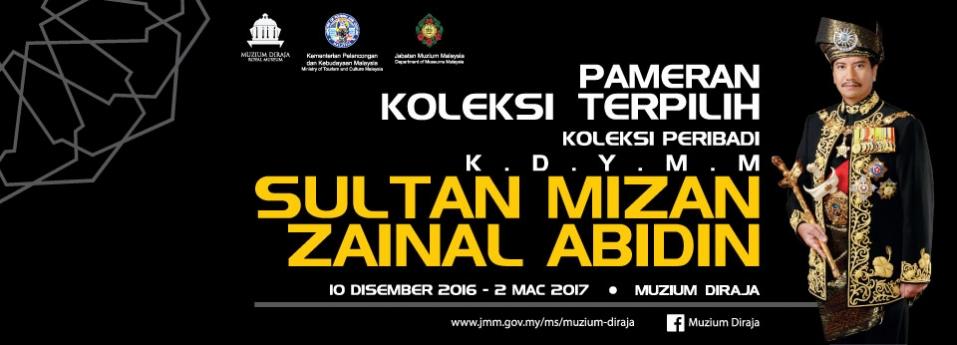 Pameran Koleksi Terpilih KDYMM Sultan Mizan Zainal Abidin