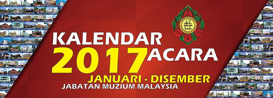 Kalendar Acara Jabatan Muzium Malaysia 2017