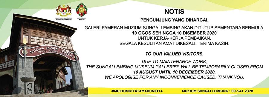 Notis Penutupan Sementara Muzium Sungai Lembing