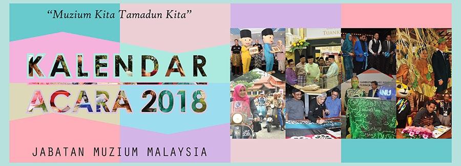 Kalendar Acara Jabatan Muzium Malaysia 2018
