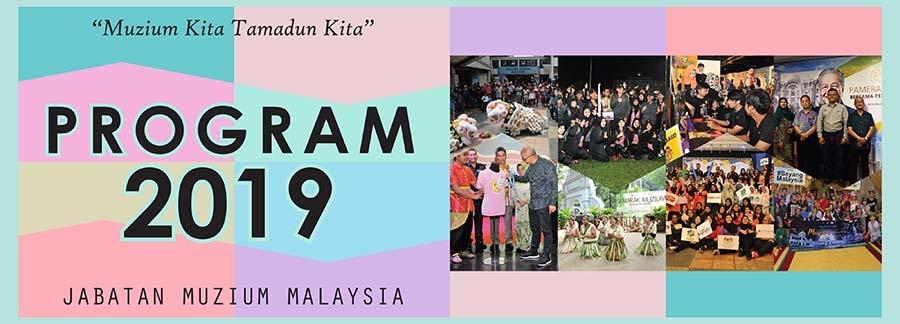 Program 2019 Jabatan Muzium Malaysia