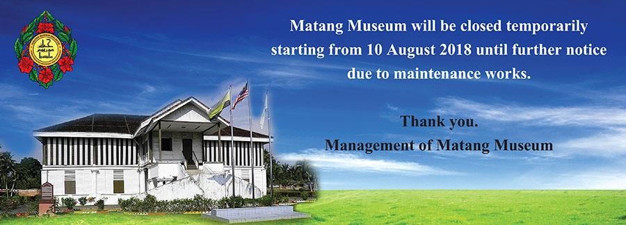 Matang Museum Temporarily Closed