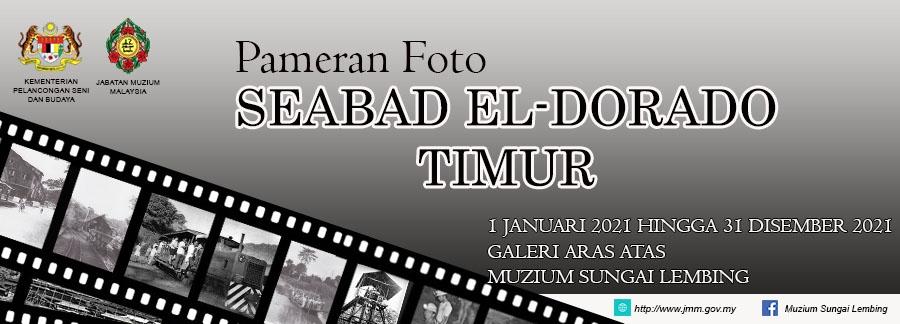 Pameran Foto Seabad El-Dorado Timur