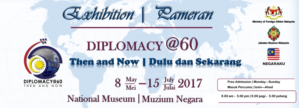 Exhibition:Diplomacy@60 Then and Now