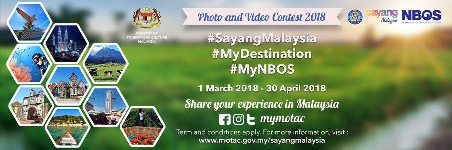 #SayangMalaysia Social Media Campaign - Photo & Video Contest 2018