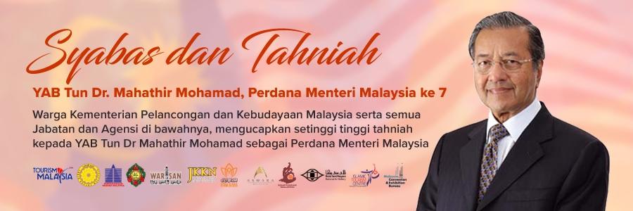 Syabas dan Tahniah YAB Perdana Menteri Malaysia ke 7, Tun Dr. Mahathir Mohamad