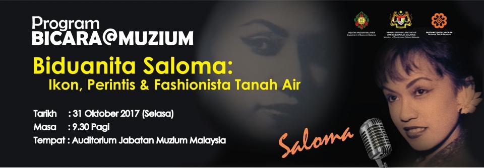 Program Bicara@Muzium- Biduanita Saloma: Ikon, Perintis & Fashionista Tanah Air