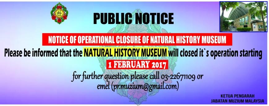 Notice of Operational Closure of Natural History Museum, Putrajaya