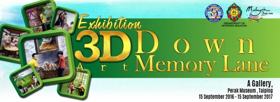 3D Art Down Memory Lane Exhibition
