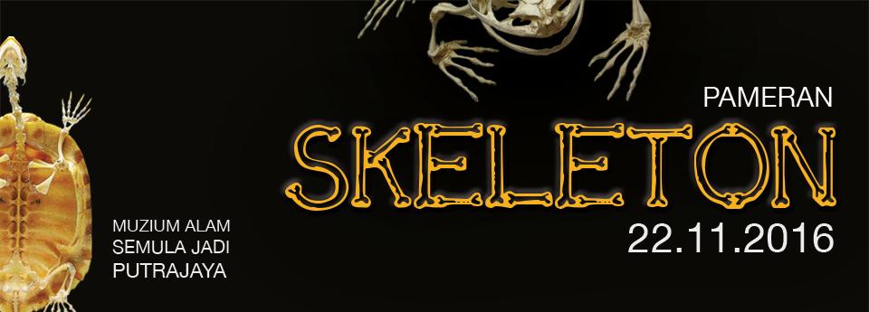 Pameran Skeleton di Muzium Alam Semulajadi, Putrajaya