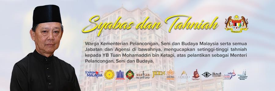 Syabas dan Tahniah Menteri Pelancongan, Seni dan Budaya, YB Tuan Mohamaddin bin Ketapi